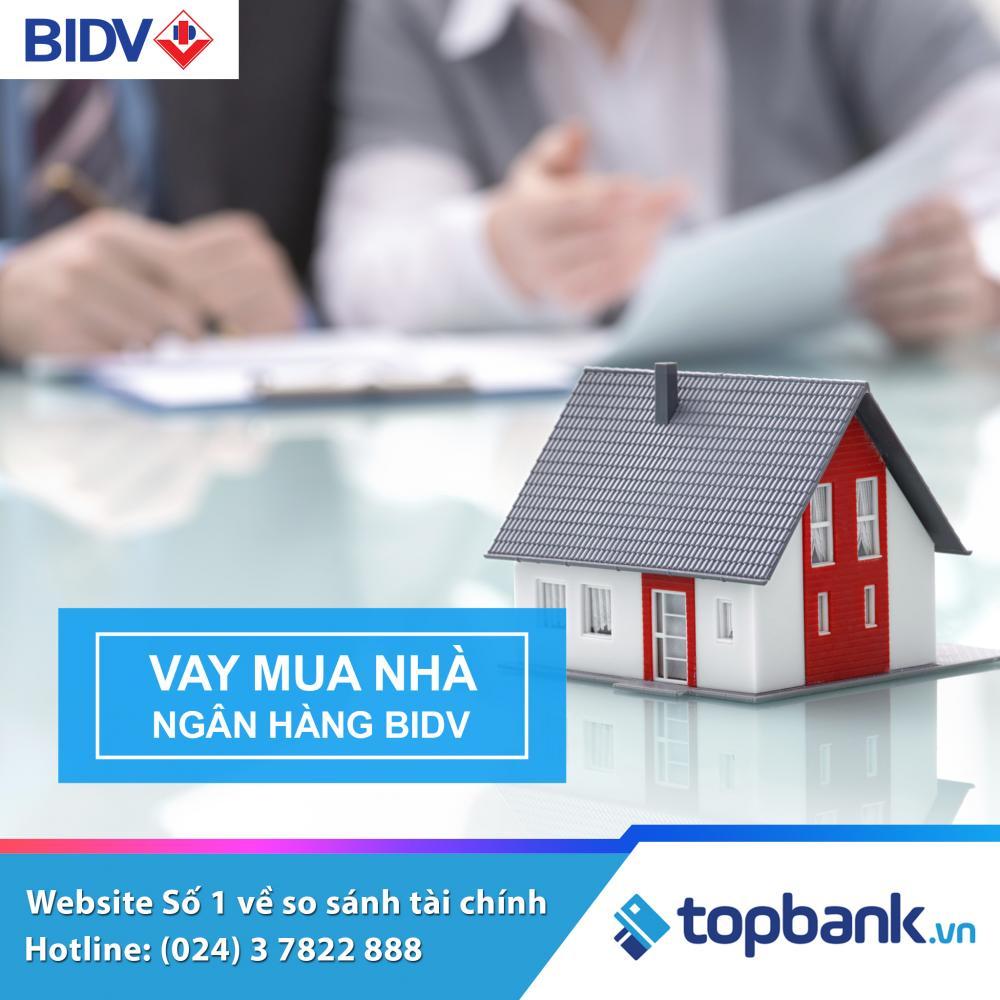 Vay mua nhà tại ngân hàng BIDV 2018
