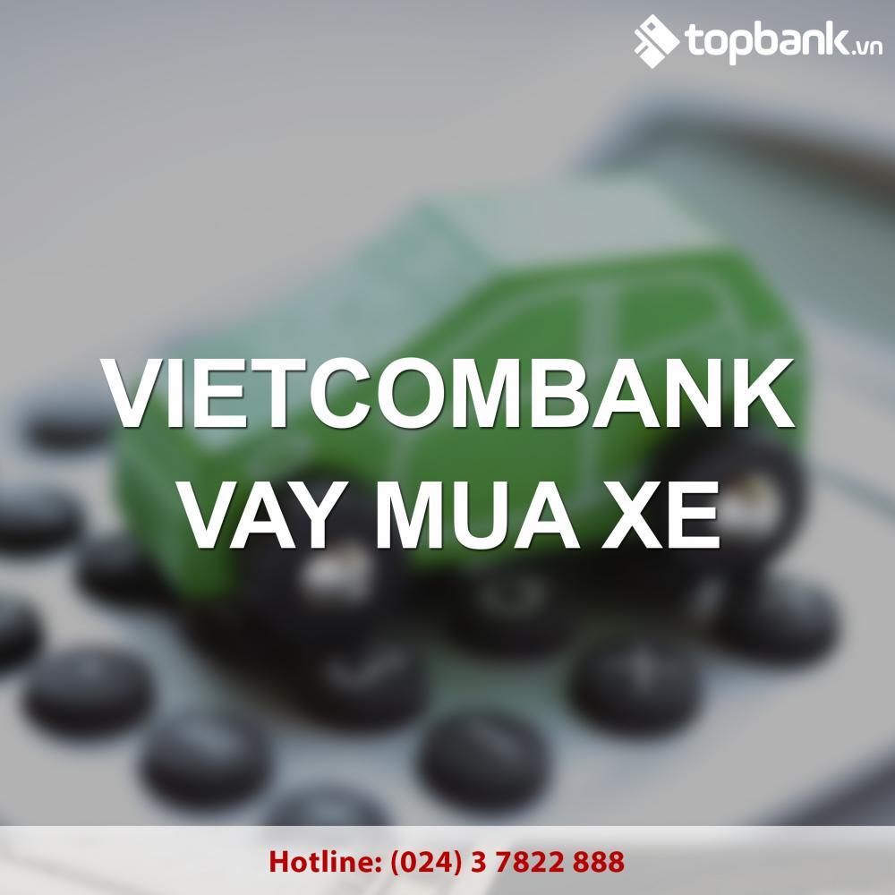 Lãi suất vay mua xe tại ngân hàng Vietcombank năm 2018