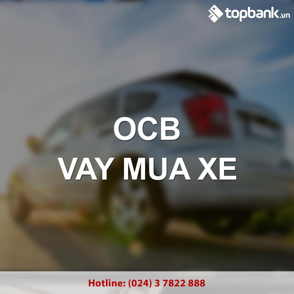 Vay mua xe tại ngân hàng OCB 2018