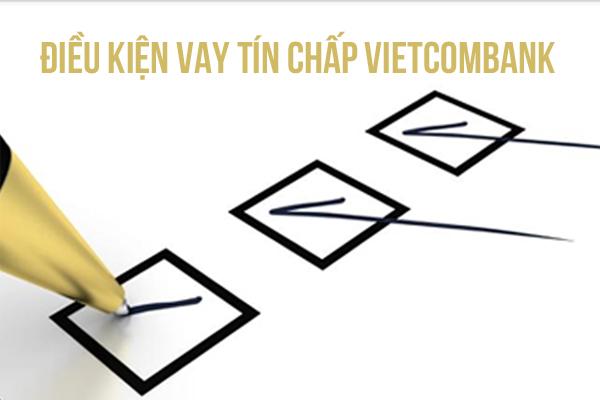 Vay tín chấp Vietcombank- Hồ sơ cần cần có