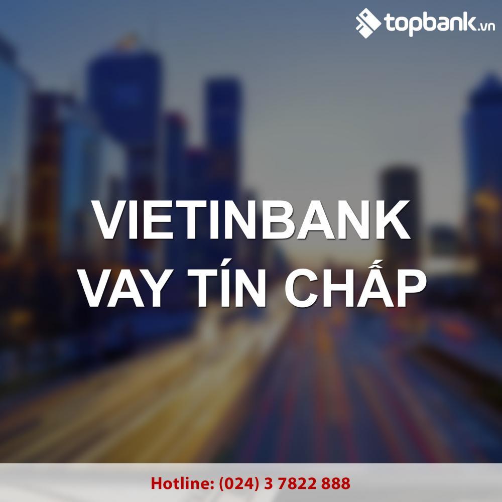Vay tín chấp theo lương Vietinbank - ảnh minh họa