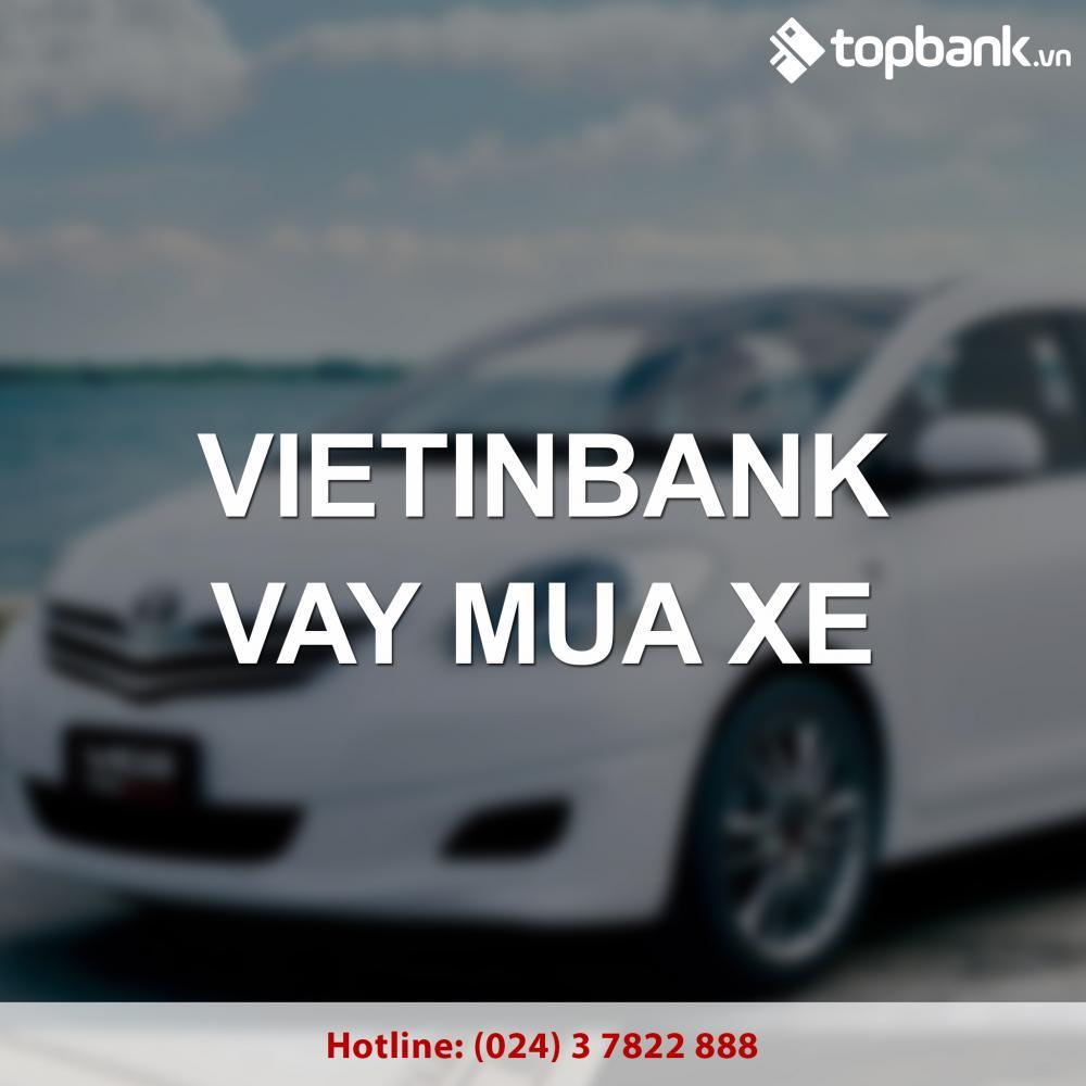 Ưu điểm nổi bật gói vay mua xe Vietinbank