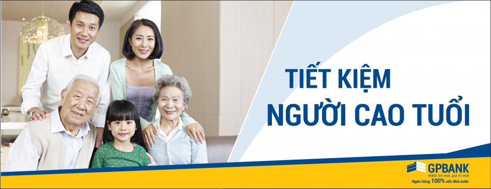 Tiết kiệm người cao tuổi ngân hàng GPBank