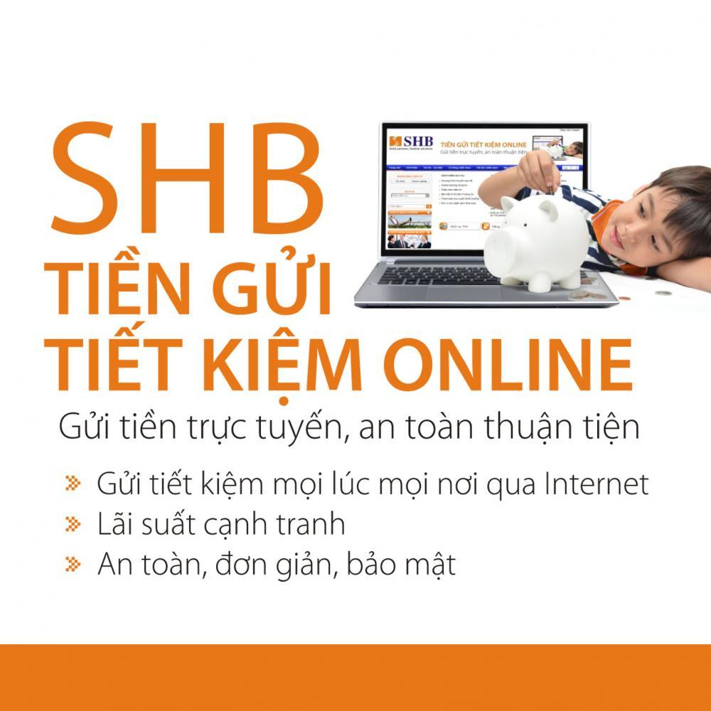 Lãi suất gửi tiết kiệm SHB với tiết kiệm Online
