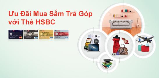 Ưu đãi thẻ tín dụng HSBC 2019