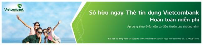 Ưu đãi miễn phí thường niên thẻ tín dụng Vietcombank