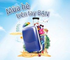 """Viet Capital Bank triển khai chương trình khuyến mại: """"Mùa hè trên tay bạn"""""""