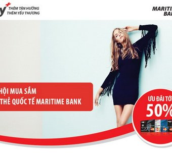 Trảy hội mua sắm cùng thẻ Quốc tế Maritime Bank