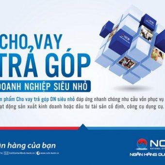 NCB cho vay trả góp doanh nghiệp siêu nhỏ