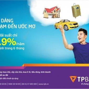 """""""Dễ dàng chạm đến ước mơ"""" với lãi suất vay ưu đãi chỉ 6,8%/năm cố định trong 6 tháng đầu từ TPbank"""
