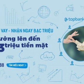 Giới thiệu gói vay- Nhận ngay bạc triệu: Nhận thưởng lên đến 3 triệu đồng khi giới thiệu bạn bè đăng ký vay vốn qua Topbank.vn