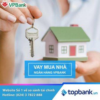 Lãi suất vay mua nhà VPBank 2018 - Vay mua nhà với lãi suất ưu đãi chỉ từ 7,4%