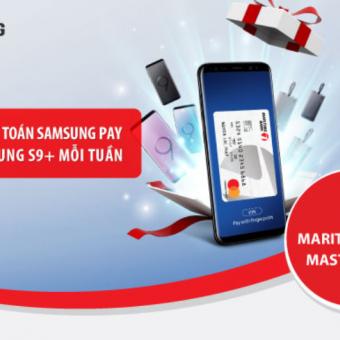 Ưu đãi Maritime Bank: Chạm thanh toán Samsung Pay, nhận ngay Samsung Galaxy S9+