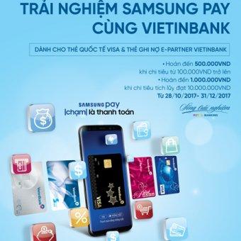 Trúng Galaxy S9+ khi thanh toán qua Samsung Pay cùng VietinBank