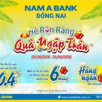 Gửi tiết kiệm tại Nam A Bank Đồng Nai - Ưu đãi lãi suất hấp dẫn