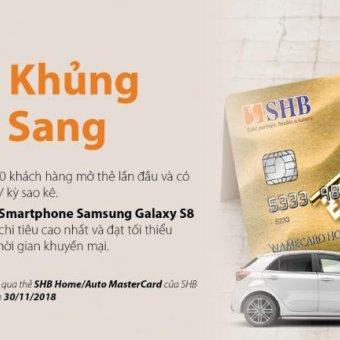 Phát hành thẻ tín dụng quốc tế dành cho khách hàng vay mua nhà và ô tô tại SHB