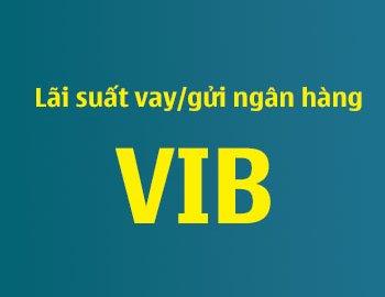 Cách tính tiền lãi vay/gửi ngân hàng VIB hiện nay là gì?