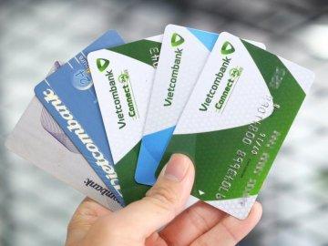 Đặc điểm và công dụng các loại thẻ ngân hàng Vietcombank