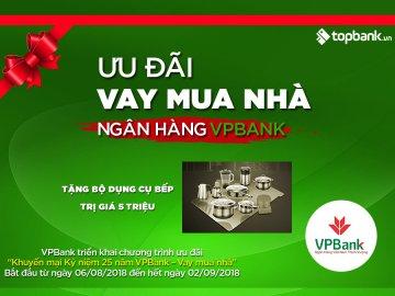 Ưu đãi vay mua nhà - Kỷ niệm 25 năm thành lập VPBank