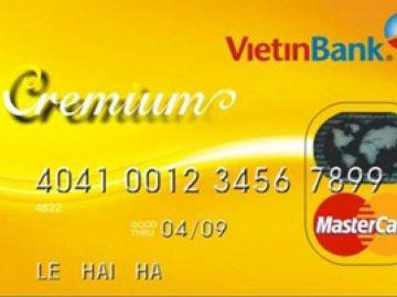 Cập nhật thông tin lãi suất thẻ tín dụng Vietinbank
