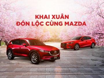 Khai xuân đón lộc cùng Mazda với ưu đãi giảm giá cao nhất 30 triệu đồng