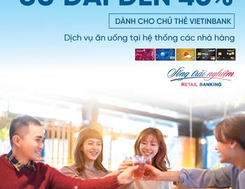 Ưu đãi thẻ tín dụng Vietinbank năm 2019 vô cùng hấp dẫn