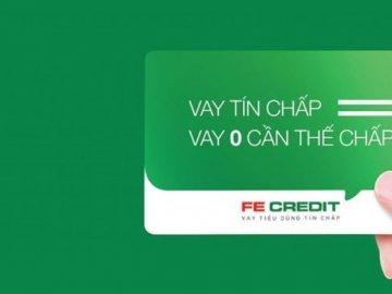 Có nên vay tín chấp theo lương Fe Credit?