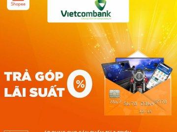 Vietcombank triển khai chương trình khuyến mãi trả góp dễ dàng - Hoàn tiền hấp dẫn