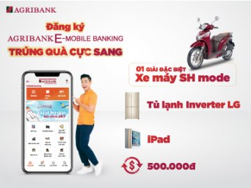 Đăng ký Agribank E-Mobile Banking trúng quà cực sang