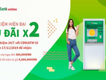 VPBank tặng ngay 300.000 đồng cho khách hàng gửi tiết kiệm trực tuyến qua CDM và ATM