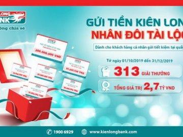Kienlongbank khuyến mãi tiền tỷ cho khách hàng gửi tiền tiết kiệm