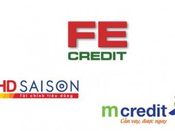 Nợ xấu của Công ty tài chính nào cao nhất: FE Credit, MCredit, HD Saison?