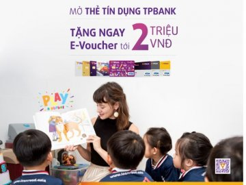 Mở thẻ tín dụng TPBank tặng ngay E-voucher lên tới 2.000.000đ