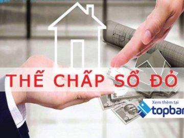 Vay thế chấp sổ đỏ ngân hàng nào rẻ nhất? Cập nhật bảng so sánh lãi suất