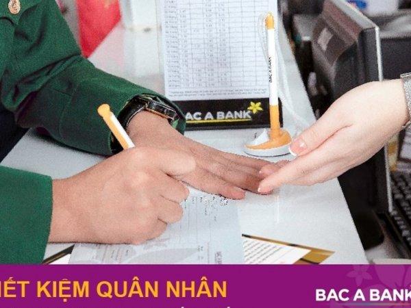 BAC A BANK ra mắt sản phẩm tiết kiệm quân nhân