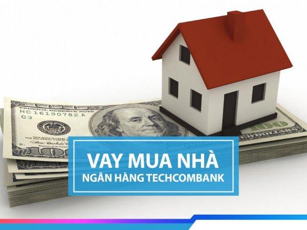 Techcombank - vay mua nhà với lãi suất chỉ từ 7,49%/năm
