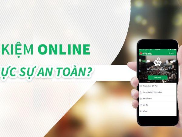 Có nên gửi tiết kiệm online hay không? Nên gửi tiết kiệm online ngân hàng nào?