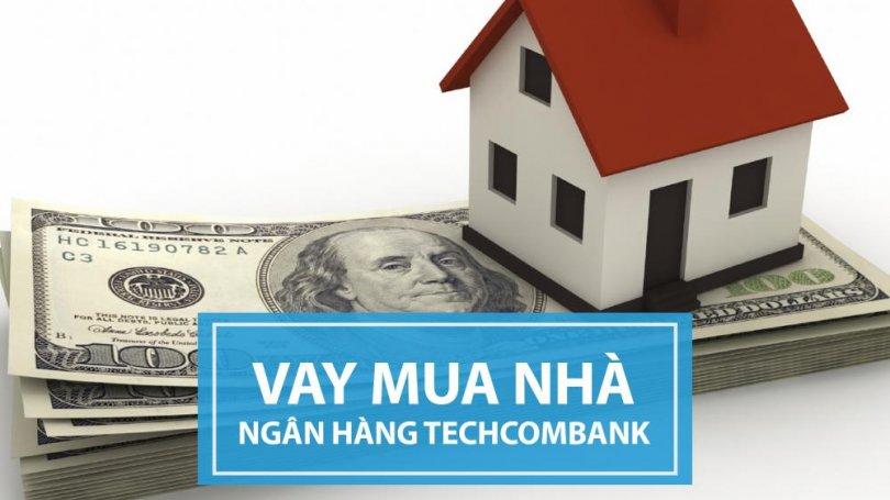 Lãi suất vay mua nhà Techcombank tháng 6/2020 - Cập nhật mới nhất